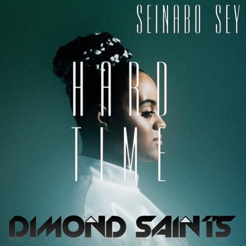Seinabo Sey - Hard Time (Dimond Saints) Remix
