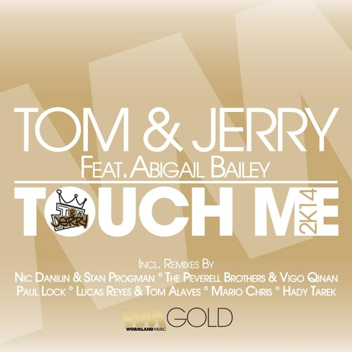 Tom Novy, Jerry Ropero & Abigail Bailey - Touch Me (Peverell Bros & Paco Caniza remix)