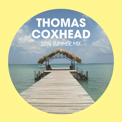 Thomas Coxhead - Summer 2014 Mix