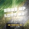 AllexB & Dj Innu - Shut Up And Love Me (June Promo Mix)
