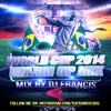 PROMO ''WORLD CUP '' WARM UP  MIX FOR MORE INFO EMAIL DJFRANCISMIXES@HOTMAIL.COM