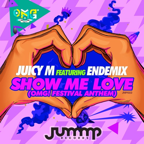 Juicy M feat. ENDEMIX - Show Me Love | OUT NOW!