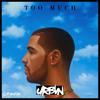 Drake Ft. Sampha - Too Much (URBVN's Kingdom Remix)