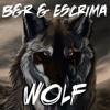 B&R & Escrima - Wolf (TEASER)