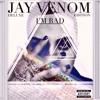 Drunk On Love- Jay Venom