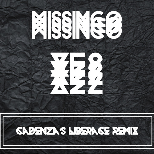 Mssingno - XE2 (Cadenza's Liberace Remix)