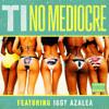 T.I. feat. Iggy Azalea - No Mediocre Instrumental