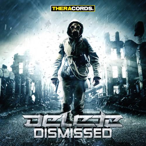 Delete - Dismissed  [EDM.com Premiere]