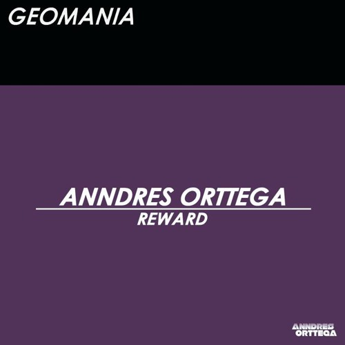 Anndres Orttega - Reward (Original Mix)