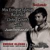 Mix Enrique Iglesias-Bailando (Intro Cover 2ol4)_Juanfernando
