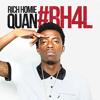 Rich Homie Quan - Treadmill (New)