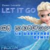 Demi Lovato - Let It Go (Psifers UK Hardcore Remix) (From Disney's movie