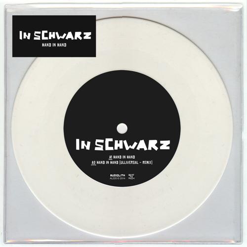 In Schwarz - Hand In Hand (Ulliversal Remix Feat. Captain Gips)