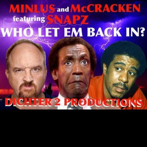 Minlus and McCracken featuring snaPz - Who Let'em Back In?