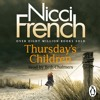 Nicci French: Thursday's Children (Audiobook extract) Read by Beth Chalmers