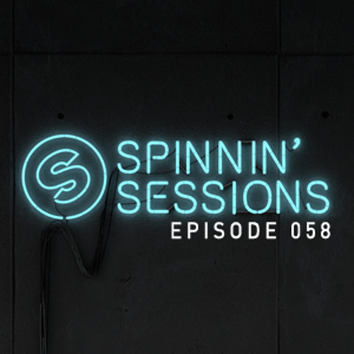Spinnin' Sessions 058 - Guest: Audien