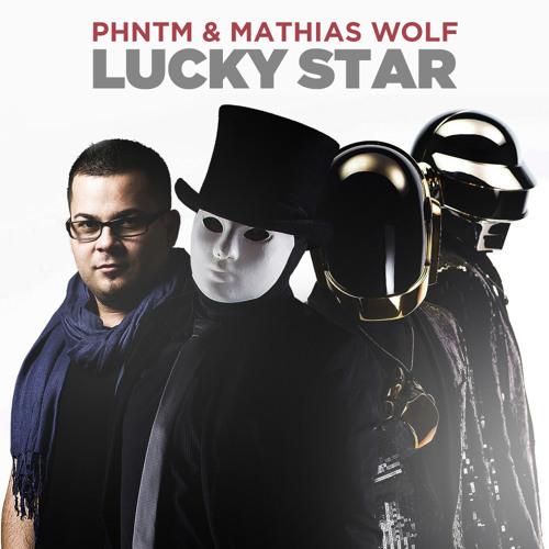 PHNTM & Mathias Wolf - Lucky Star [Free Download]