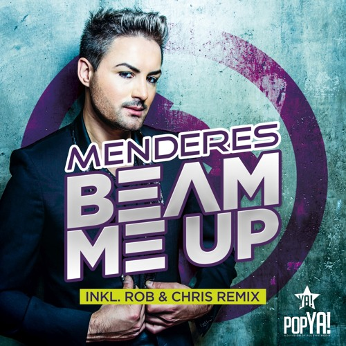 Menderes - Beam Me Up! (Rob & Chris Club Remix)► Exclusive Preview!