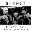 Stunt 101 (Cookin Soul Remix) by G-Unit [Free Download]