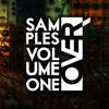 Over Samples VOLUME 1 (Demo Loop) release date: July 7th