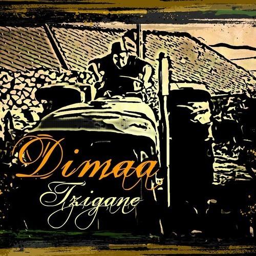 """Dimaa - Tzigane [ Album """"1er Jet"""" ]"""