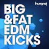 INCOGNET Big & Fat EDM Kicks Free Download