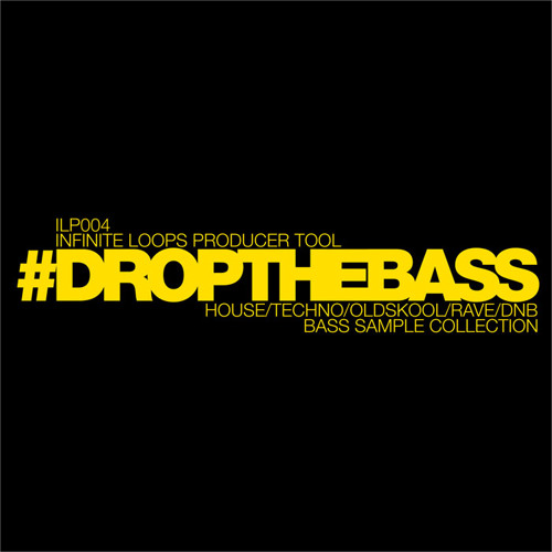 #DROPTHEBASS Oldskool/House/Rave Bass Samples