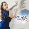 Melanie Amaro - Fuel My Fire