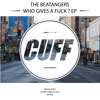 CUFF008: The Beatangers - Gossip (Original Mix) [CUFF]