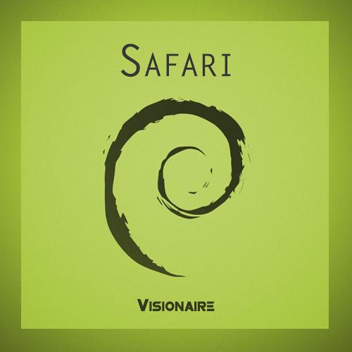 Visionaire - Safari (Original Mix)