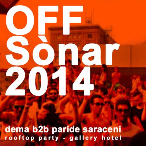 Dema b2b Paride Saraceni @ Rooftop Party Gallery Hotel - Off Sonar 2014