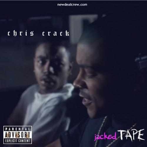 Chris Crack - Jacked Tape