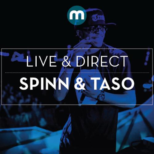 Live & Direct: Spinn & Taso