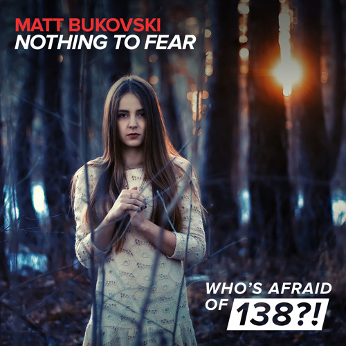 Matt Bukovski - Nothing To Fear [A State Of Trance Episode 668] [OUT NOW!]