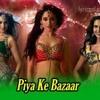 Humshakals - Piya Ke Bazar (Remix)