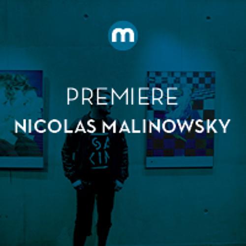 Premiere: Nicolas Malinowsky 'Crash'