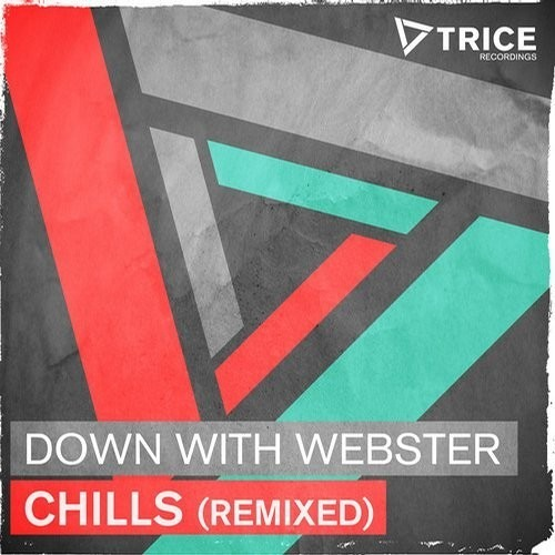 Down With Webster - Chills (Shaun Frank Remix)