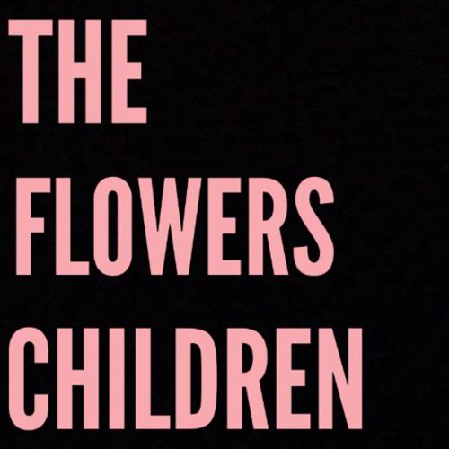 The Flowers Children