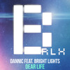 Dannic feat. Bright Lights - Dear Life(BrLx Remix)