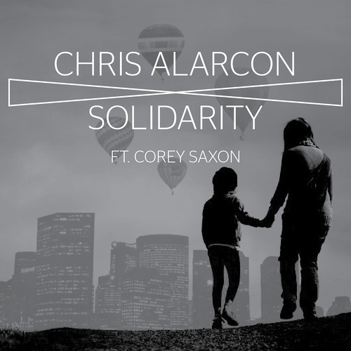 Chris Alarcon - Solidarity [FREE DOWNLOAD]