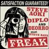 Steve Aoki, Diplo & Deorro ft. Steve Bays - Freak (Mike Sylix & Gianni Marino Bootleg)
