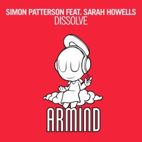 Simon Patterson feat. Sarah Howells - Dissolve [OUT NOW!]