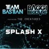 Team Bastian x Baggi Begovic ft. The Creatures – The Splash (Original Mix) [Free Download]