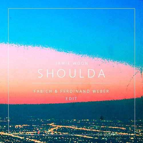 Jamie Woon - Shoulda (Fabich & Ferdinand Weber Remix) [Thissongissick.com Premiere]