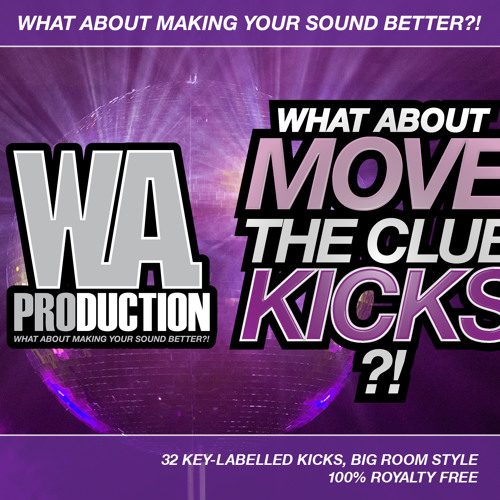 What About: Move The Club Kicks - 32 WAV Samples