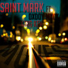 Saint Mark - Moves Ft Dxddy Mxck, King Kev
