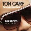 Ton Carf - Meu Herói (ROB Sarah Remix 2014) DOWNLOAD FREE