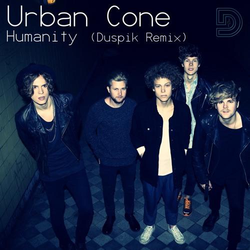 Urban Cone - Humanity (Duspik Remix) [FREE DOWNLOAD]