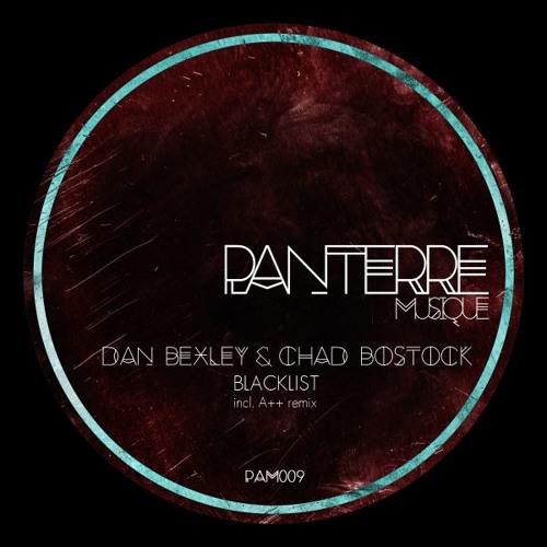Dan Bexley, Chad Bostock - Blacklist (Original Mix)