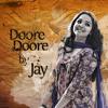 Doore Doore...